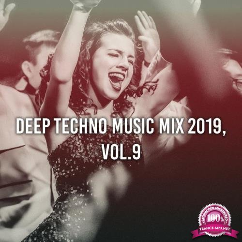 Deep Techno Music Mix 2019, Vol. 9 (Compiled & Mixed by Gerti Prenjasi) (2019)