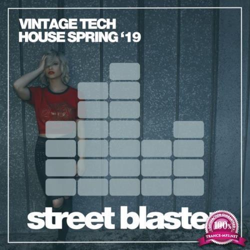 Vintage Tech House Spring '19 (2019)
