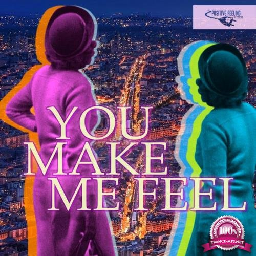 You Make Me Feel (2019)