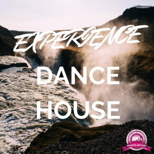 Experience Dance House (2019)