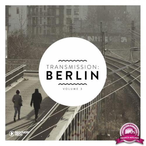 Transmission: Berlin, Vol. 3 (2019)