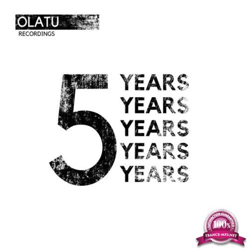 Five Years Olatu Recordings (2019)