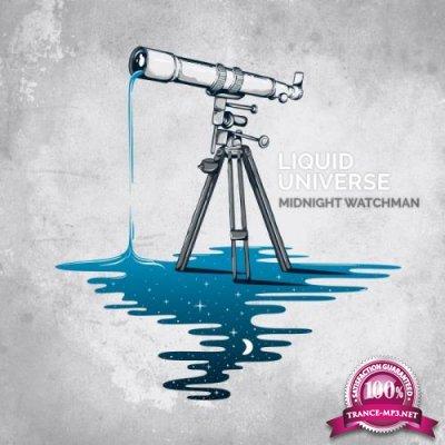 Midnight Watchman - Liquid Universe (2019)