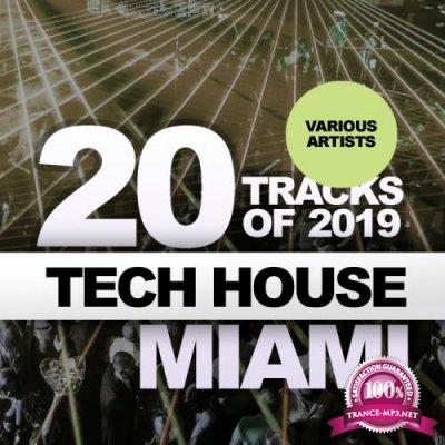 20 Tracks Of Tech House Miami 2019 (2019)