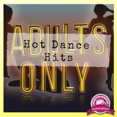 Adults Only Hot Dance Hits (2019)