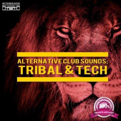 Alternative Club Sounds Tribal & Tech (2019)