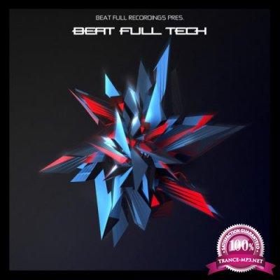 Beat Full Recordings: Beat Full Tech (2019)