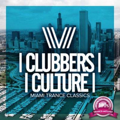 Clubbers Culture: Miami Trance Classics (2019)