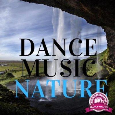 Dance Music Nature (2019)
