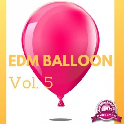 Edm Balloon Vol. 5 (2019)