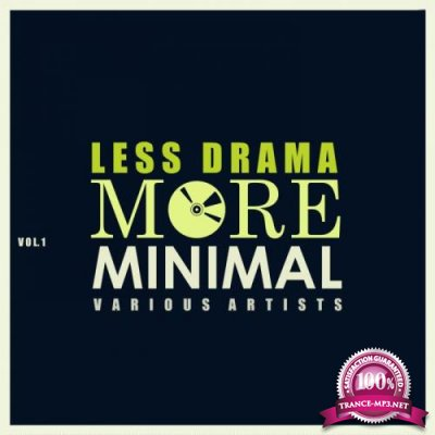 Less Drama More Minimal, Vol. 1 (2019)