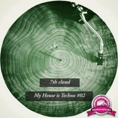 My House Is Techno 02 (2019)
