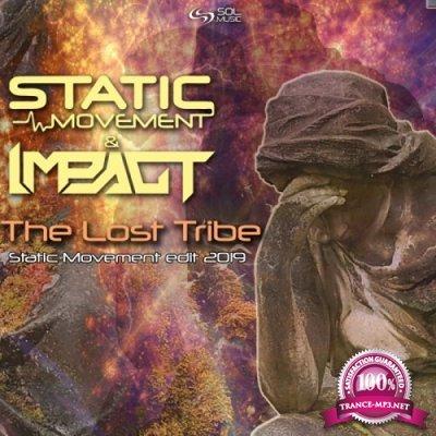 Static Movement & Impact - The Lost Tribe (Static Movement Edit 2019) (Single) (2019)