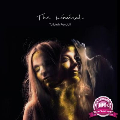 Tallulah Rendall - The Liminal (2019)
