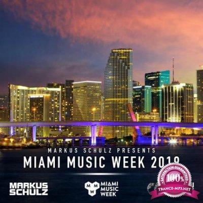 Markus Schulz - Global DJ Broadcast (2019-04-04) Miami Music Week Closing Party