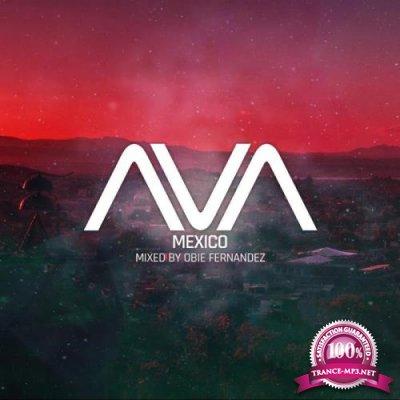 AVA Mexico (Mixed By Obie Fernandez) (2019)
