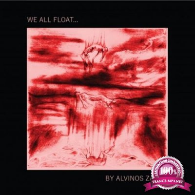 Alvinos Zavlis - We All Float... (2019)