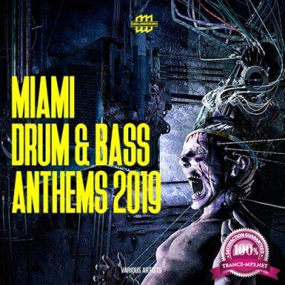 Miami Drum & Bass Anthems 2019 (2019)
