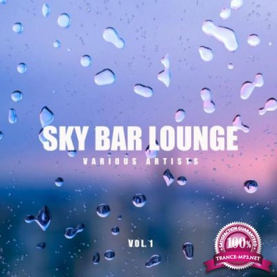 Ambient - Sky Bar Lounge, Vol. 1 (2019)