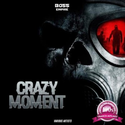Crazy Moment (2019)