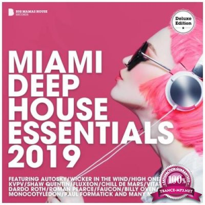 Miami Deep House Essentials 2019 (Deluxe Version) (2019)