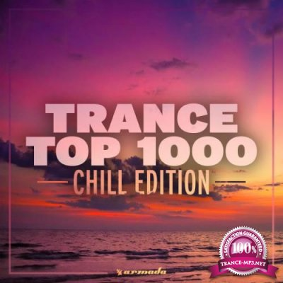 Armada Music Bundles - Trance Top 1000 (Chill Edition) (2019)