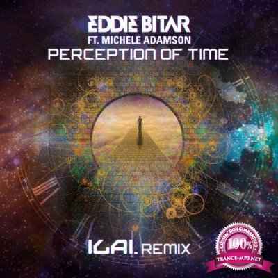Eddie Bitar & Michele Adamsom - Perception Of Time (Ilai Remix) (Single) (2019)