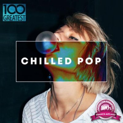 100 Greatest Chilled Pop (2019) FLAC