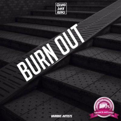 Grand Dark Audio - Burn Out (2019)