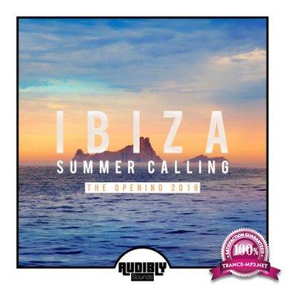 Ibiza Summer Calling - The Opening 2019 (2019)