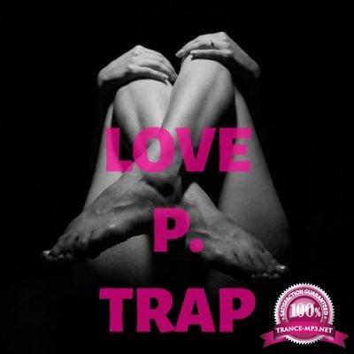 LOVE P. TRAP (2019)