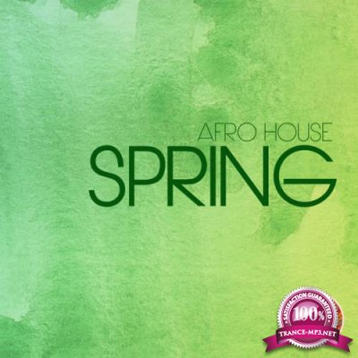 Seres Producoes - Afro House Spring (2019)