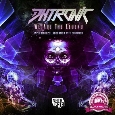 Dktronic - We Are The Legend EP (2019)