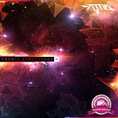 Attik - Cosmic Structures EP (2019)