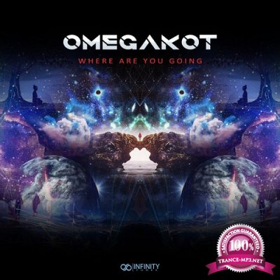 Omegakot - Where Are You Going EP (2019)