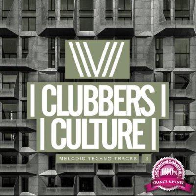 Clubbers Culture: Melodic Techno Tracks 3 (2019)
