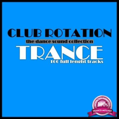 Dance Cube Records - Club Rotation: Trance (2019)