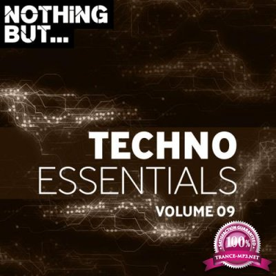 Nothing But... Techno Essentials, Vol. 09 (2019)