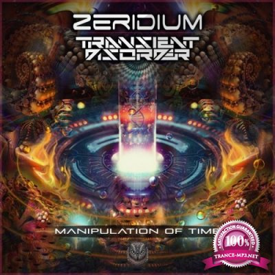 Zeridium & Transient Disorder - Manipulation of Time (Single) (2019)