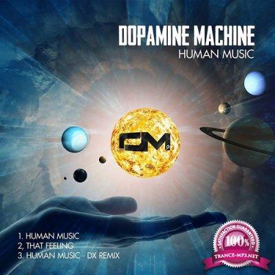 Dopamine Machine - Human Music EP (2019)