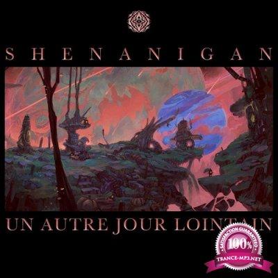 Shenanigan - Un Autre Jour Lointain EP (2019)