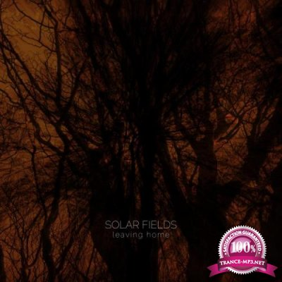 Solar Fields - Leaving Home (Remastered) (2019) FLAC
