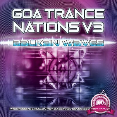 VA - Goa Trance Nations Vol.3 (Balkan Waves) (2019)