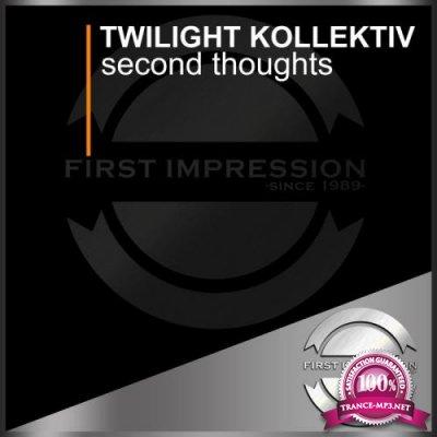 Twilight Kollektiv - Second Thoughts (2019)
