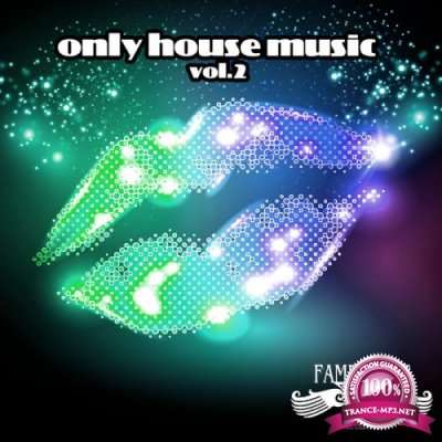 Only House Music, Vol. 2 (2019)