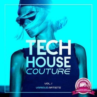 Tech House Couture, Vol. 1 (2019)