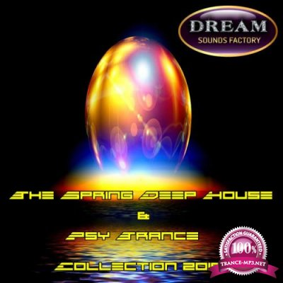 The Spring Deep House & Psy Trance Collection 2019 (2019)