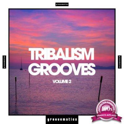 Tribalism Grooves, Vol. 2 (2019)