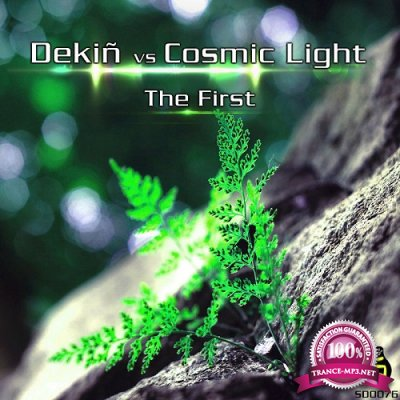 Cosmic Light & Dekin - The First (Single) (2019)