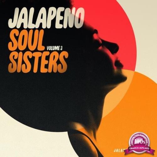 Jalapeno Soul Sisters, Vol. 3 (2019)